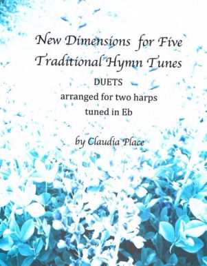 New Dimensions for Five Traditional Hymn Tunes by Claudia Place